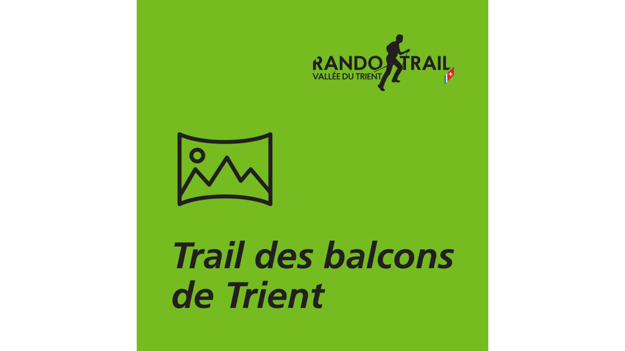 Trail des Balcons de Trient