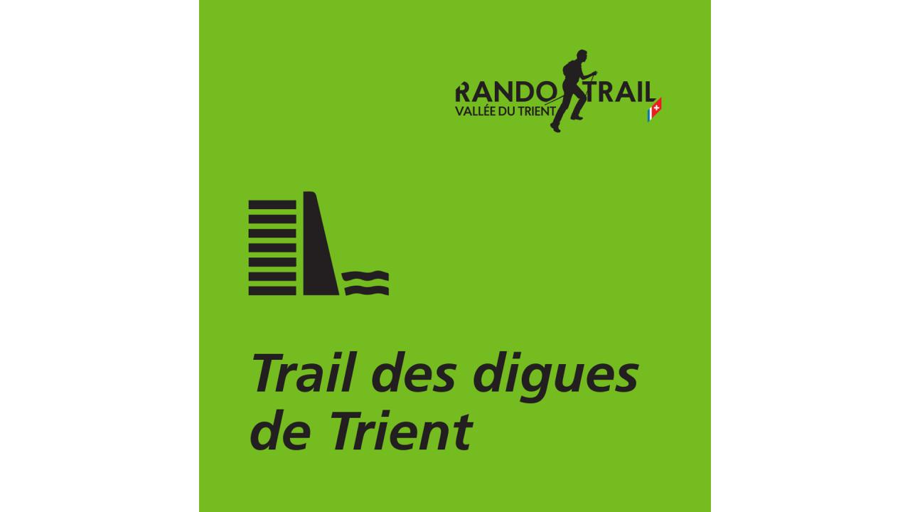 Trail des digues de Trient
